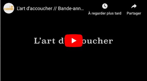 Youtube-bande-annone-lartdaccoucher